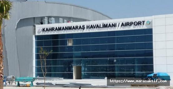 Kahramanmaraş'ın Hava Hudut Kapısı Oldu