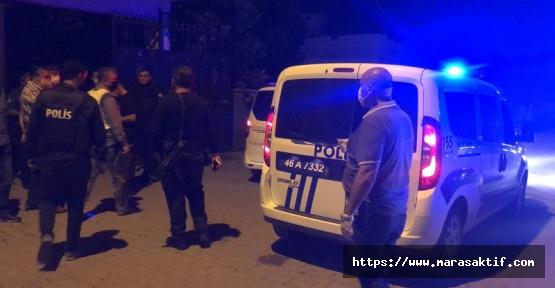 Kahramanmaraş'ta İki Aile Arasında Kavga