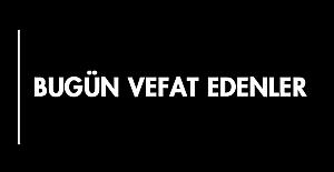02.08.2020 Pazar Kahramanmaraş Vefat...